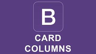 Bootstrap 4 Tutorial 31 - Card Columns