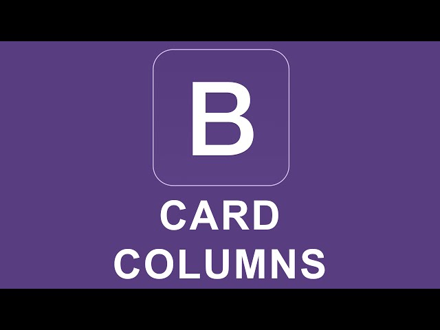 Bootstrap 4 Tutorial 31 - Card Columns