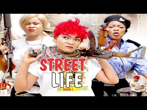 STREET LIFE 1 - 2018 LATEST NIGERIAN NOLLYWOOD MOVIES || TRENDING NIGERIAN MOVIES