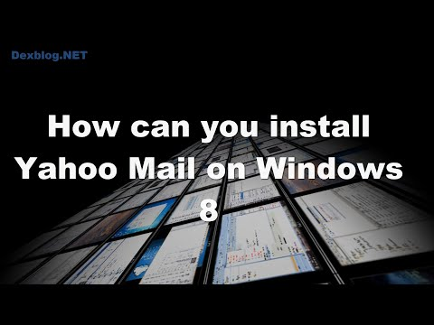 How Can You Install Yahoo Mail On Windows 8