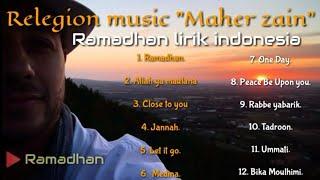 "Relegion music ""Maher Zain""  RAMADHAN versi lirik Indonesia 2019 //(23)"