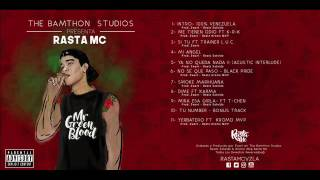 2- Rasta Mc- Me Tienen Odio Ft K-R-k (OfficialAudio) Prod. Zwart The Banton Studios #MrGreenBlood