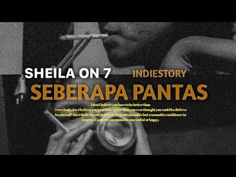 sheila-on-7-seberapa-pantas-|-story-wa-|-indiestory