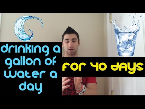 Drinking A Gallon Of Water A Day For 40 Days