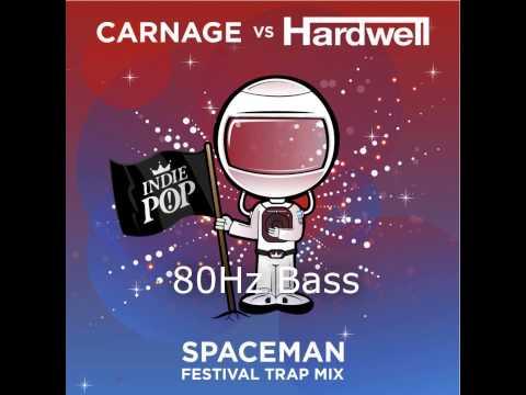 Hardwell - Spaceman (Carnage Festival Trap Remix) (80Hz Bass Mix)