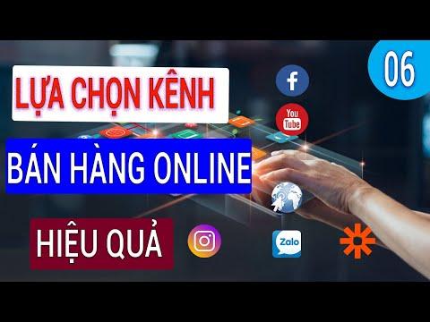 Các Kênh Bán Hàng Online Hiệu Quả 2021