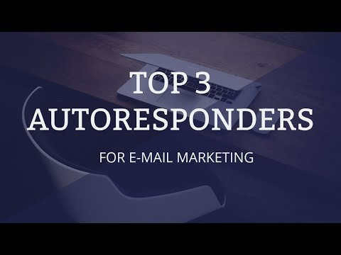 TOP 3 BEST AUTORESPONDERS FOR EMAIL MARKETING