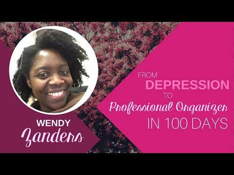 From Depression to Professional Organizer in 100 Days