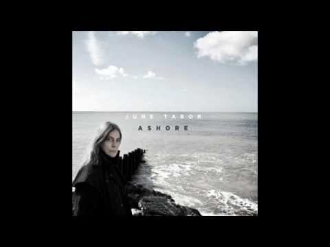 June Tabor - I'll Go and Enlist for a Sailor