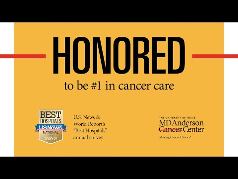 MD Anderson Is Honored To Be No. 1 In Cancer Care