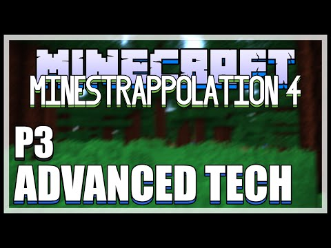 Minecraft MINESTRAPPOLATION 4 Mod - Part 3 - Advanced Tech (Minecraft v1.8 Mod Spotlight)
