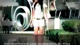 iklan lawak thailand - Lelaki memang GATAL dan Miang