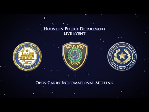 Open Carry Informational Meeting I | Houston Police Department | Live Event
