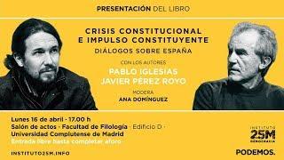 Presentación del libro: Crisis constitucional e impulso constituyente