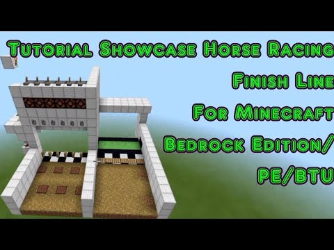 [Tutorial Showcase] Finish Line For Horse Racing For Minecraft Bedrock Edition/BTU/PE