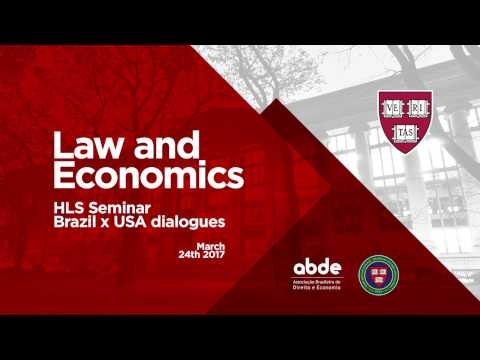 Palestras - Law and Economics - HLS Seminar Brazil x USA dialogues - Harvard Law School 2017