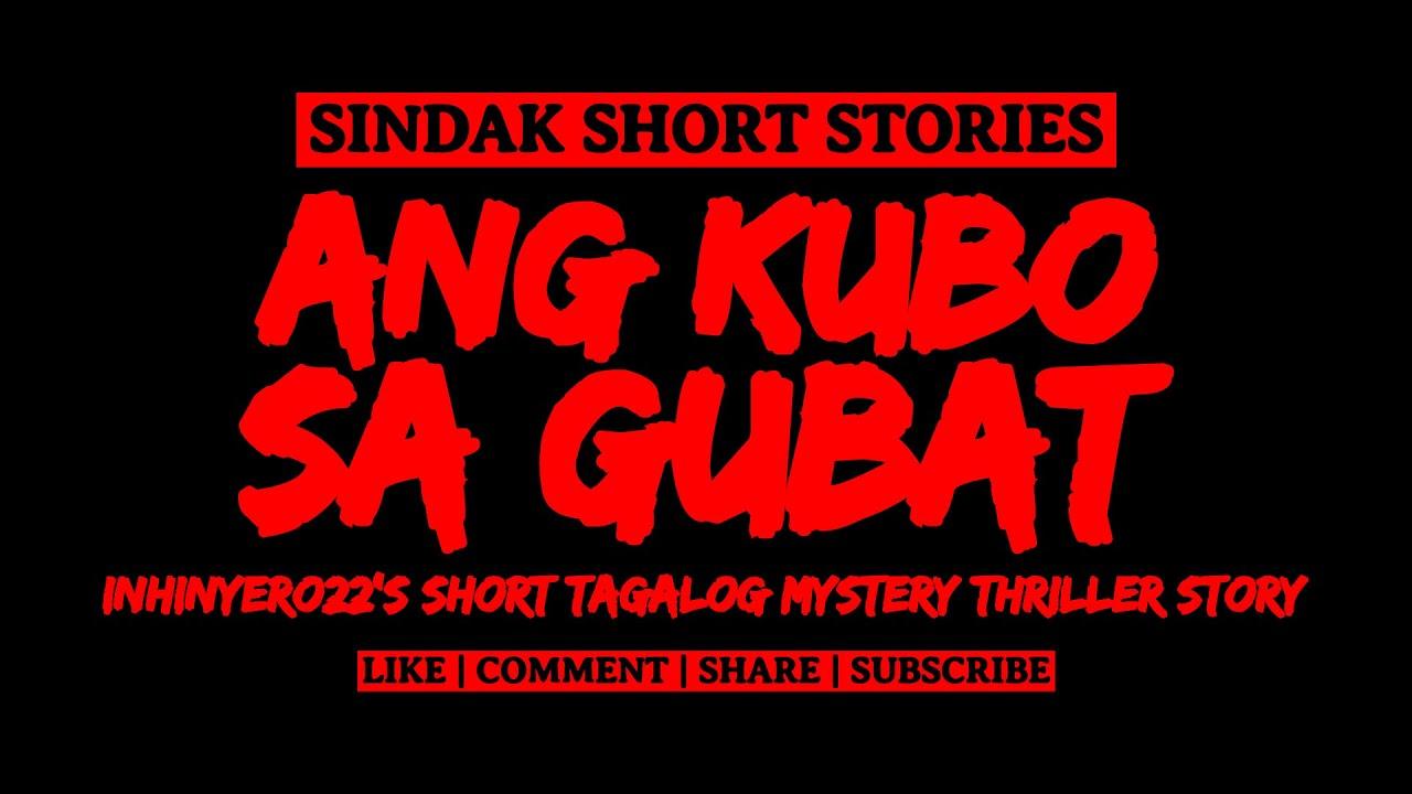 Download Short Tagalog Horror Story - ANG KUBO SA GUBAT | SINDAK x EERIE KELLY x KWENTONG NAKAKAKILABOT