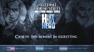 """One (Your Name)"" (Swedish House Mafia cover) - Hike For A Hero"