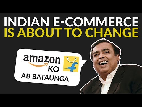 Indian E-commerce is about to change | Reliance E-Commerce | Case Study
