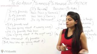 """How To Say """"To Go About"""", """"To Handle"""" , """"To Manage""""- French Language Videos"""