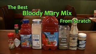 Bloody Mary Mix Recipe From Scratch How To Make the Best Bloody Mary Mix