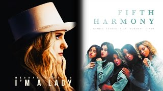 Скачать Fifth Harmony Meghan Trainor BO I M A Lady Mashup