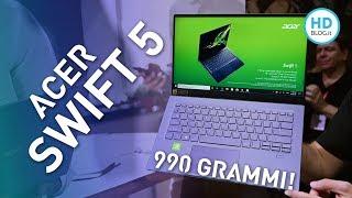 Anteprima Acer Swift 5, 990 grammi e 14 mm con grafica discreta NVIDIA | IFA 2019