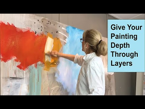 How To Give Your Painting Depth Through Layers / Art With Adele