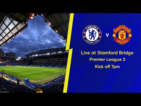 Chelsea v Manchester United   Premier League 2   Live Match