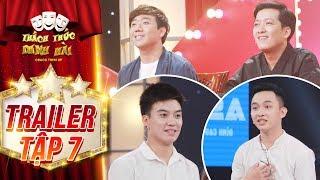 Thách thức danh hài 4  trailer tập 7:Trường Giang, Trấn Thành bất ngờ vì sự