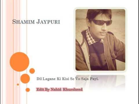 Dil Lagane Ki Kisi Se Vo Saja Payi-Full Ghazal - Edit By Nahid khursheed