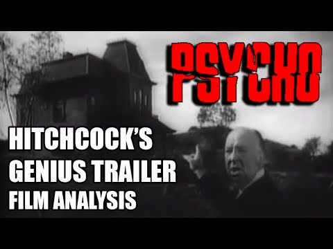 Hitchcock's genius trailer for PSYCHO - film analysis