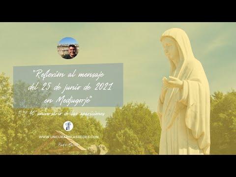 Reflexión al mensaje del 40 aniversario de la Virgen en Medjugorje