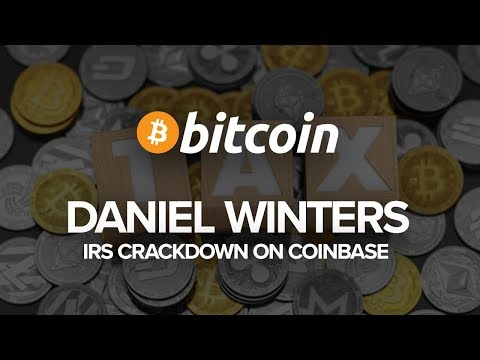 Bitcoin Tax Specialist Daniel Winters on the recent IRS crackdown on Coinbase