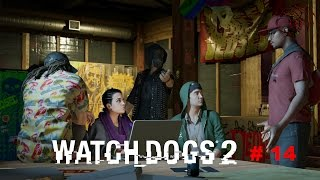 Watch Dogs 2 Gameplay 14 Finial Main Mission Motherlode