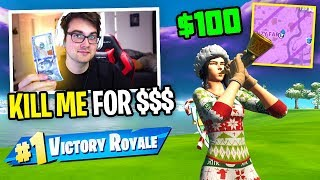 I put a $100 BOUNTY on my head in Fortnite to see who could kill me... (insane)