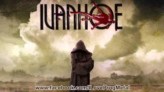 Ivanhoe - Take Me To The Spirit