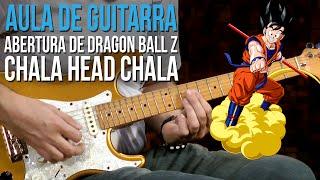 Tema de Dragon Ball Z - Cha-La Head-Cha-La (como tocar - aula de guitarra)