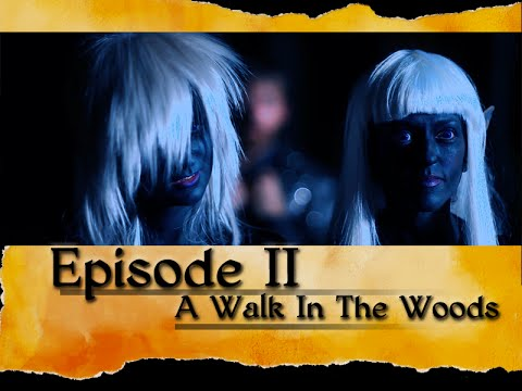 Suspension of Disbelief: Episode 2. A Walk in the Woods