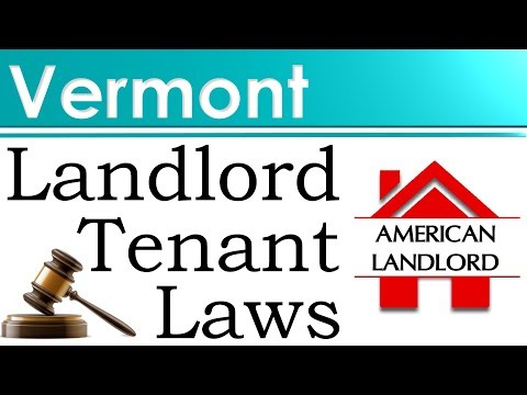 Vermont Landlord Tenant Laws | American Landlord