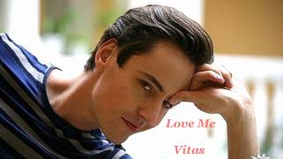 Vitas - Love Me 2009 - better sound and lyrics