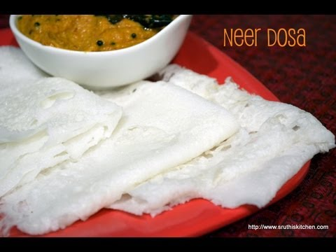 Neer Dosa - Soft Dosa No Fermentation required - Indian Breakfast Recipe