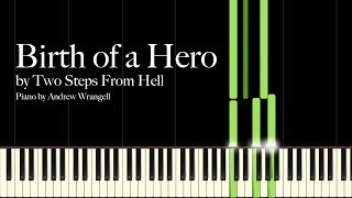 Birth of a Hero by Two Steps From Hell (Piano Tutorial)