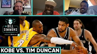 Kobe vs. Tim Duncan with Stephen Jackson and Matt Barnes | The Bill Simmons Podcast | The Ringer