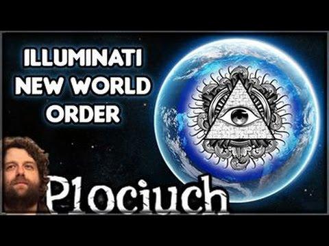 Illuminati - NWO - New World Order - Co to jest? - Plociuch #94