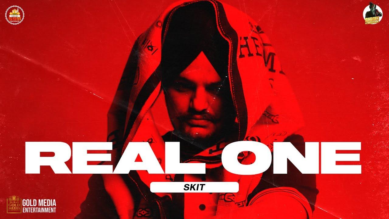 REAL ONE (SKIT) | SIDHU MOOSE WALA | MOOSETAPE
