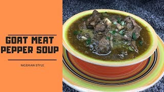 Download How To Make Goat Meat Pepper Soup