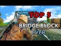 Top 5 Amazing Bridge Block ever in PUBG - PLAYERUNKNOWN'S BATTLEGROUNDS HIGHLIGHTS