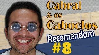 Cab&Cab recomendam - #8 |