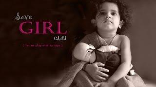 save girl child self composed hindi poem by ms durga prasad